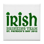 Irish Drinking Team 2012 Tile Coaster