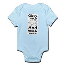 Obey the cat no one gets hurt Infant Bodysuit