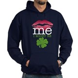 Kiss Me Im Irish - maybe Hoodie