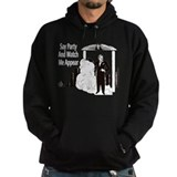 Say Party & Watch Me Appear Hoodie