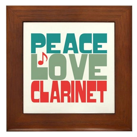 Peace Love Clarinet Framed Tile