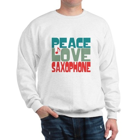 Peace Love Saxophone Sweatshirt