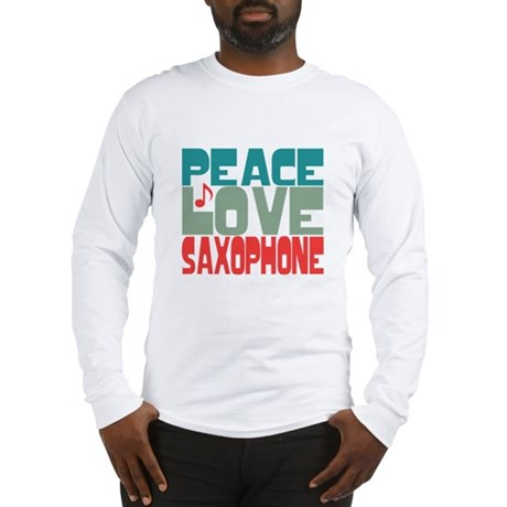 Peace Love Saxophone Long Sleeve T-Shirt