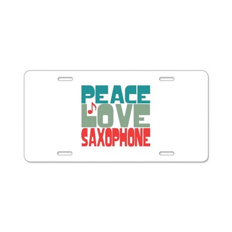 Peace Love Saxophone Aluminum License Plate