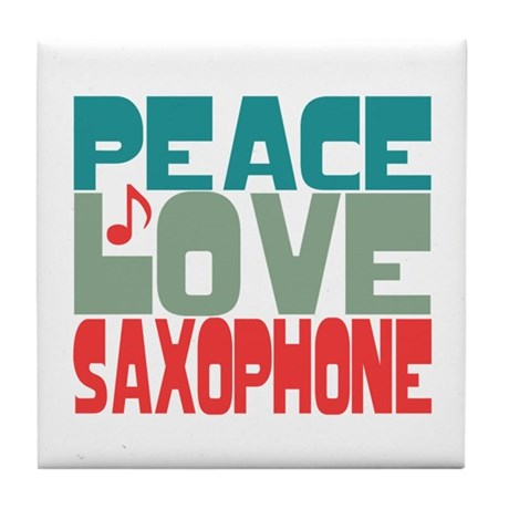 Peace Love Saxophone Tile Coaster
