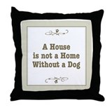 Without a Dog Throw Pillow
