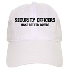 Security Officers: Better Lov Baseball Cap