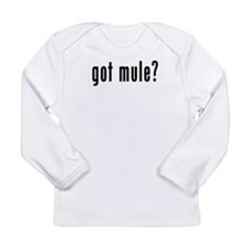 GOT MULE Long Sleeve Infant T-Shirt