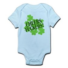 Cheers Fuckers Funny St Pats Infant Bodysuit