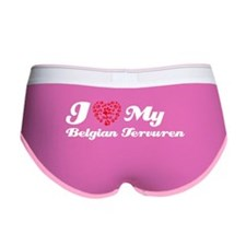 I love my Belgian Tervuren Women's Boy Brief