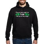 Luck of the Irish Hoodie (dark)