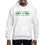 Luck of the Irish Hooded Sweatshirt