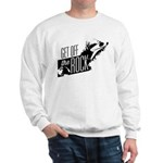 Get Off The Rock Sweatshirt