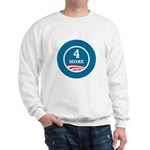 4 More Obama Sweatshirt