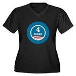 4 More Obama Women's Plus Size V-Neck Dark T-Shirt