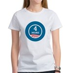 4 More Obama Women's T-Shirt