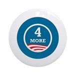 4 More Obama Ornament (Round)