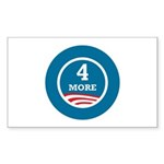 4 More Obama Sticker (Rectangle 50 pk)