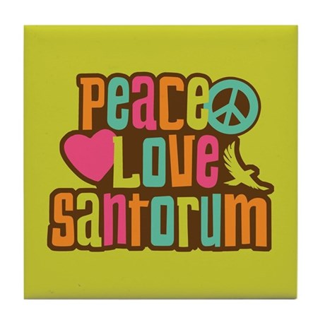 Peace Love Santorum Tile Coaster