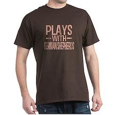 PLAYS German Shepherds T-Shirt