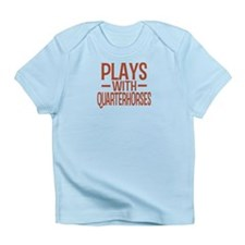 PLAYS Quarter Horses Infant T-Shirt