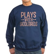 PLAYS Saddlebreds Sweatshirt