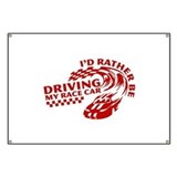 Driving My Race Car Banner