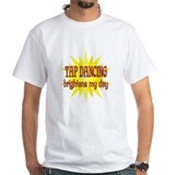 Tap Dancing Brightens Shirt