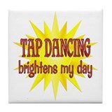 Tap Dancing Brightens Tile Coaster