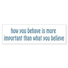 Behave / Believe Bumper Sticker