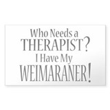 THERAPIST Weimaraner Decal