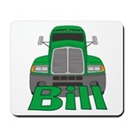 Trucker Bill Mousepad