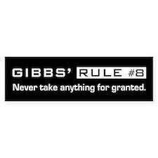 NCIS Gibb's Rule #8 Bumper Sticker