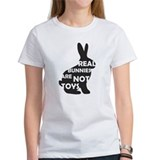 REAL BUNNIES ARE NOT TOYS - B Tee