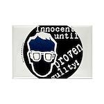 Innocent Until Proven Guilty Rectangle Magnet