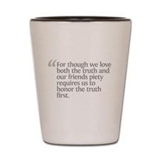 Aristotle For though we love Shot Glass