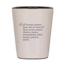 Aristotle All human action Shot Glass
