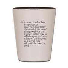 Aristotle A sense is Shot Glass
