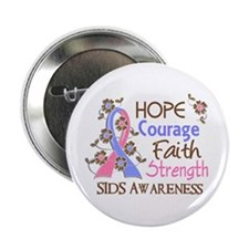 "Hope Courage Faith SIDS Shirts 2.25"" Button (100 p"