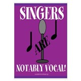 Singers are Notably Vocal! Wall Art