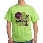 OYOOS Fuzzy Cuddly Boi design Green T-Shirt