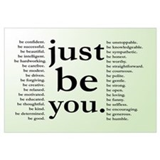 Just Be You Poster