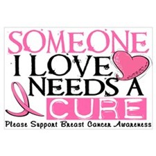 Needs A Cure BREAST CANCER Wall Art
