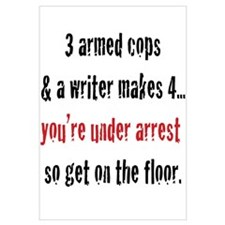 3 Armed Cops and a Writer... Wall Art