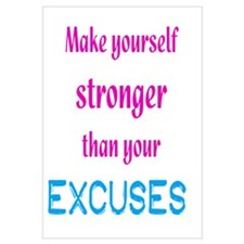 Stronger Than Excuses Wall Art