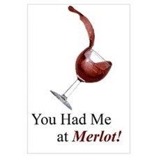 You Had Me at Merlot! Wall Art