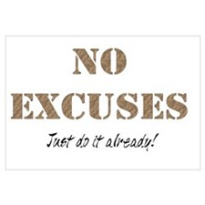 No Excuses Wall Art