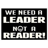 Leader Not Reader Wall Art
