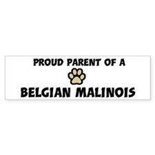 Proud Parent: Belgian Malinoi Bumper Bumper Sticker