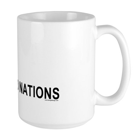 Piss On United Nations Large Mug